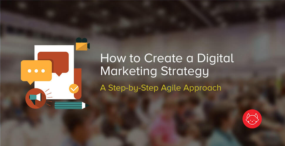 How To Create A Digital Marketing Strategy Resource