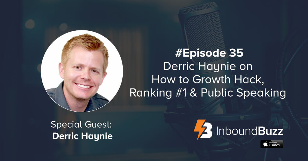 derric haynie podcast inboundbuzz interview