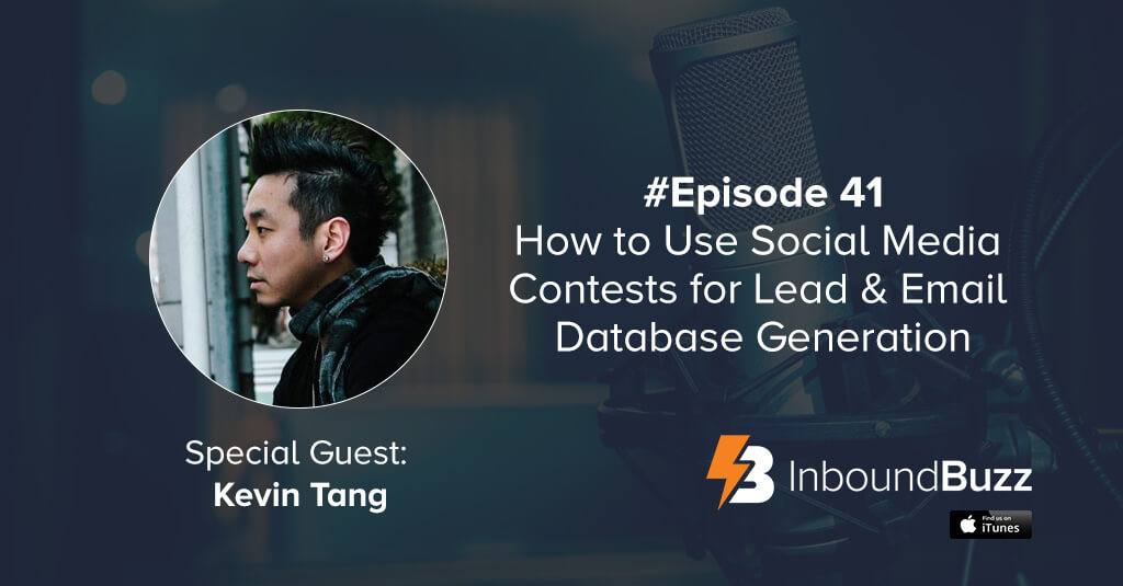 inboundbuzz-interview-kevin-tang-use-social-media-for-lead-generation