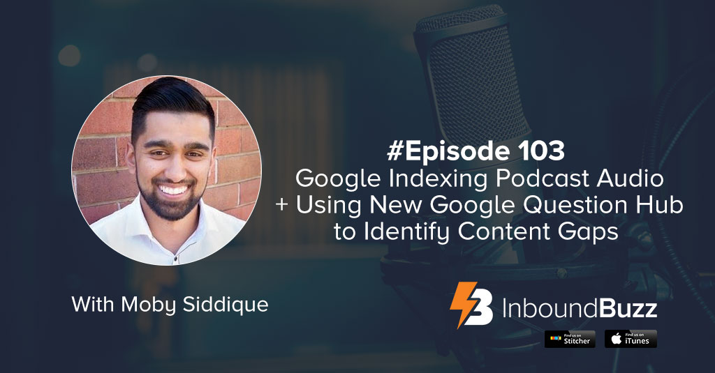 ep-103-inbound-marketing-podcast-moby-siddique